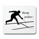 Strip Poker Mousepad