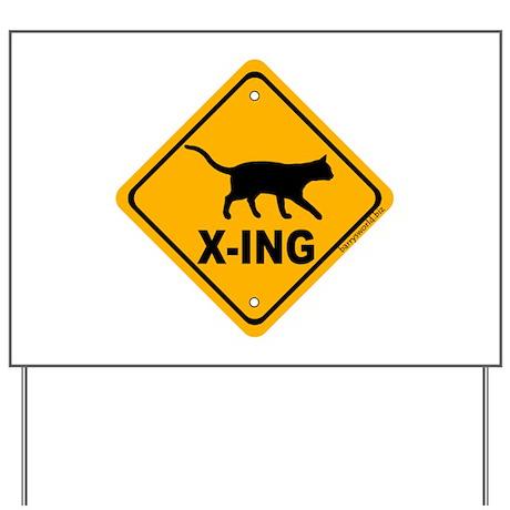 Cat X-ing Yard Sign
