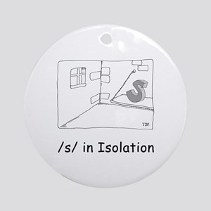S in isolation Ornament (Round)
