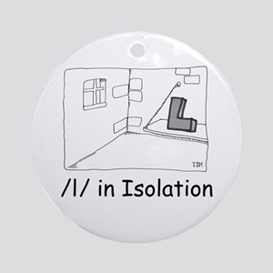 L in Isolation Ornament (Round)