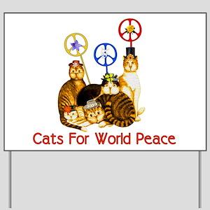 World Peace Cats Yard Sign