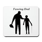 Fencing Dad Mousepad