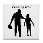 Fencing Dad Tile Coaster