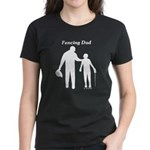 Fencing Dad Women's Dark T-Shirt