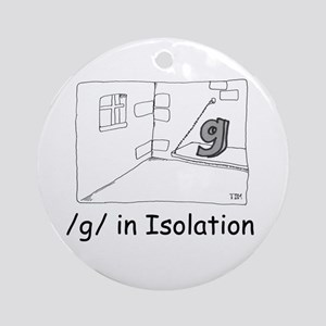 G in isolation Ornament (Round)