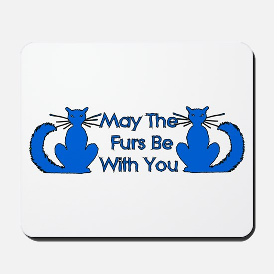 Furs Be With You Mousepad