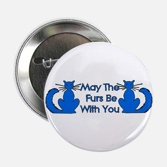 """Furs Be With You 2.25"""" Button"""