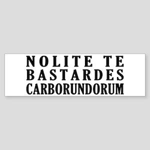 Handmaid's Tale Nolite Te Basta Bumper Sticker