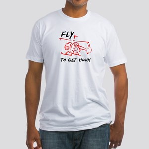 Fly to get high Fitted T-Shirt