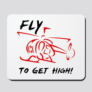 Fly to get high Mousepad