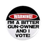 """Bitter Gun Owner 3.5"""" Button"""