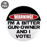 """Bitter Gun Owner 3.5"""" Button (10 pack)"""