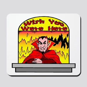 Wish You Were Mousepad