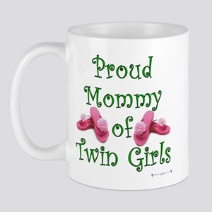 Proud Mommy of Twin Girls FF Mug