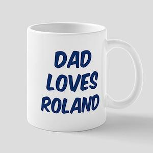 Dad loves Roland Mug