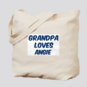 Grandpa loves Angie Tote Bag