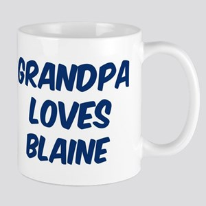 Grandpa loves Blaine Mug