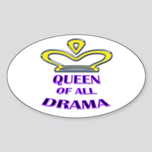Queen of all Drama Oval Sticker
