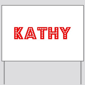 Retro Kathy (Red) Yard Sign