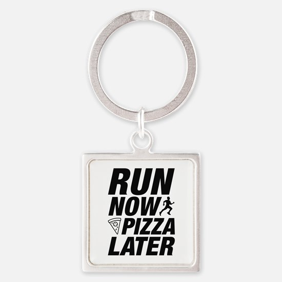 Run Now Pizza Later Square Keychain