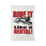 Ride it Like a Rental Rectangle Magnet (100 pack)