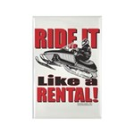Ride it Like a Rental Rectangle Magnet (10 pack)