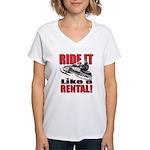 Ride it Like a Rental Women's V-Neck T-Shirt