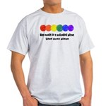 The world is a colorful place Light T-Shirt