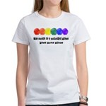 The world is a colorful place Women's T-Shirt