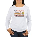 Drinking Team Women's Long Sleeve T-Shirt