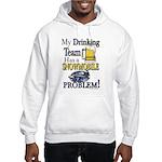 My Drinking Team has a Snowmobil Hooded Sweatshirt