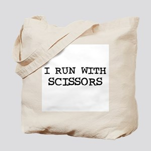I Run with Scissors Tote Bag