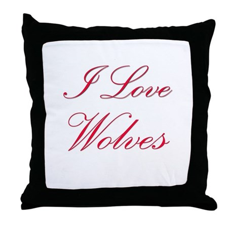 I Love Wolves Throw Pillow