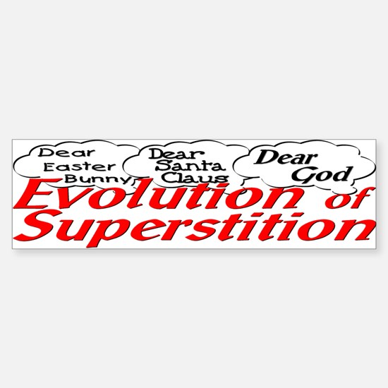 Superstition Evolved Bumper Bumper Bumper Sticker