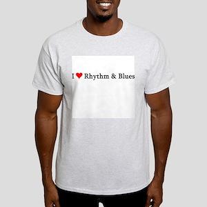 I Love Rhythm & Blues Ash Grey T-Shirt
