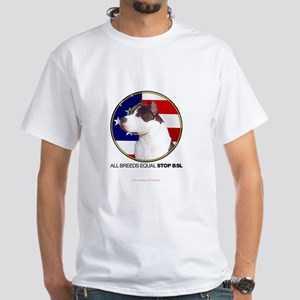 All Breeds Equal STOP BSL White T-Shirt