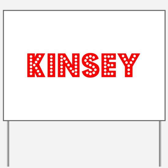 Retro Kinsey (Red) Yard Sign