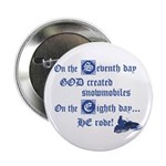 """On the Seventh Day God Create 2.25"""" Button (1"""