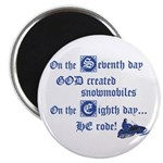 """On the Seventh Day God Create 2.25"""" Magnet (1"""