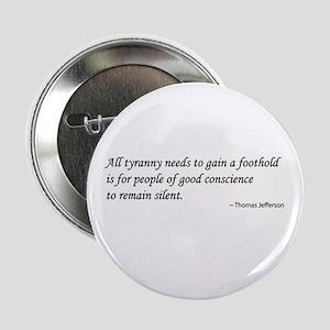 "Jefferson on Tyranny & Silence 2.25"" Button"