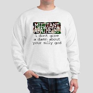 Militant Apatheist Heavy Sweatshirt