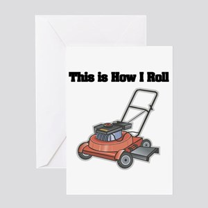 How I Roll (Lawn Mower) Greeting Card