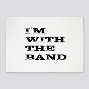 IM WITH THE BAND BLACK FONT 5'x7'Area Rug