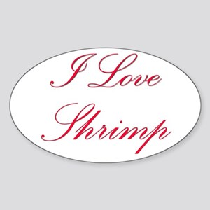 I Love Shrimp Oval Sticker