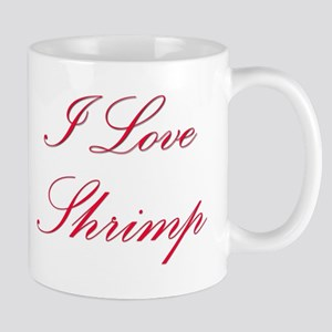 I Love Shrimp Mug