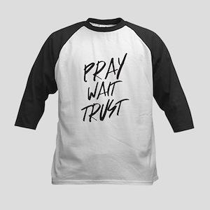 Pray Wait Trust Baseball Jersey