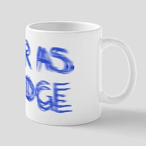 Sober as a Judge Mug