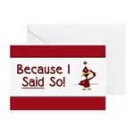 Because I Said So! Greeting Cards (Pk of 20)