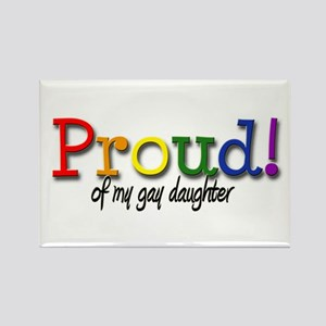 Proud Gay Daughter Rectangle Magnet