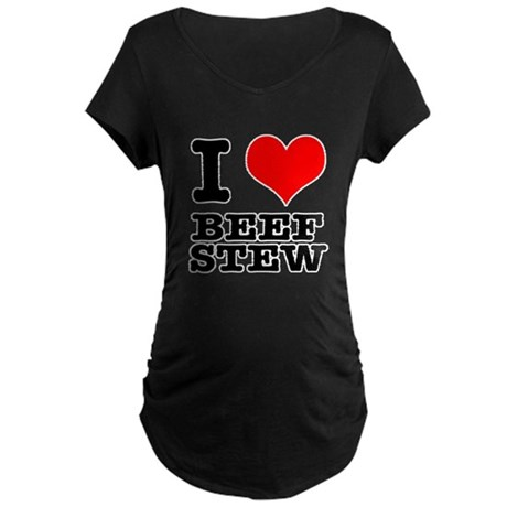I Heart (Love) Beef Stew Maternity Dark T-Shirt